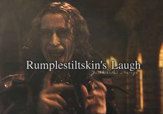 I LOVE his laugh! It's so creepy and slimy and rumplestiltskin-y! This guy deserves a freaking grammy.