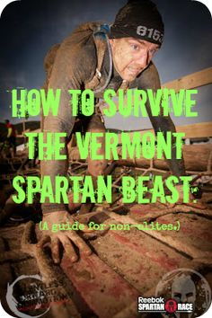 "Question: ""I'm signed up for the Vermont Spartan Beast.  Am I going to die?"" Answer: Not likely.  But you'll probably feel like it.  http://relentlessforwardcommotion.com/2014/08/how-to-survive-the-vermont-spartan-beast-a-guide-for-non-elites/ #SpartanRace #OCR #Beast"