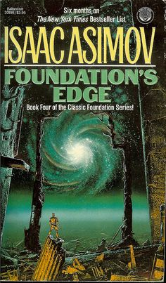 Foundation's Edge - Isaac Asimov