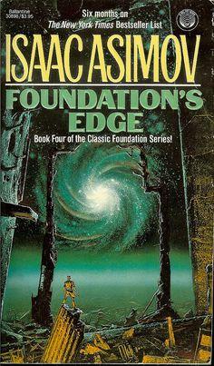 Foundation's Edge - Isaac Asimov