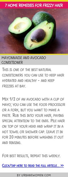 7 home remedies for frizzy hair - Mayonnaise and avocado conditioner