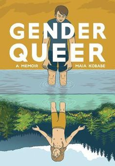 Growing Up Gender Queer - by Maia Kobabe Got Books, Books To Read, Trauma, Reading Statistics, Fanfiction, Autobiographical Comics, Queer Books, Editorial, Genderqueer