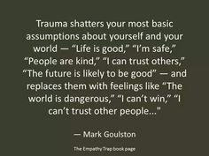 Trauma changes us