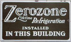 Sign for Zerozone Lifetime Refrigeration.
