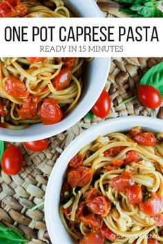 One Pot Caprese Pasta - Slender Kitchen