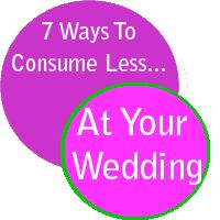 Spring is here, and that means wedding season. Be an eco-bride with these tips on how to reduce consumption at your wedding. #consumeless #weddings