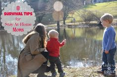8 Survival Tips for Stay-at-Home Moms - applicable and useful suggestions