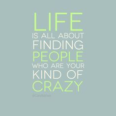 erada love quote | ... people who are your kind of crazy.. #Inspirational #Quotes @Candidman