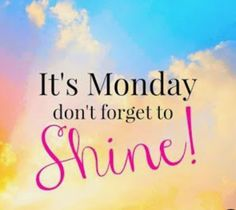 Happy Monday Quotes, Monday Morning Quotes, Good Morning Happy Monday, Good Monday, Monday Motivation Quotes, Monday Humor, Good Morning Good Night, It's Monday, Hello Monday