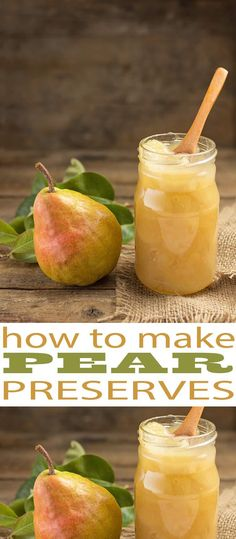 Learn how to make Pear Preserves so you can enjoy them all year long with a fresh pear flavor that is captured right in season. Pear Preserves are easy to make. (easy apple desserts how to make) Pear Recipes Easy, Jam Recipes, Canning Recipes, Fruit Recipes, Canning Tips, Recipes With Pears, Pear Jelly Recipes, Cooker Recipes, Canning Labels