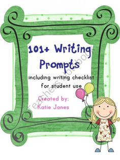 101+ Writing Prompts (with writing checklist) product from Katie-Jones on TeachersNotebook.com