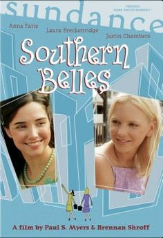 Southern Belles, I love this movie!