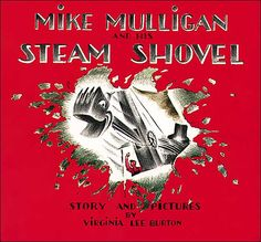 Items similar to vintage kids picture book Mike Mulligan and His Steam Shovel by Virginia Lee Burton, great illustrations, machines, construction, building on Etsy Date, Virginia Lee Burton, Good Books, Books To Read, Old Children's Books, Ya Books, Free Epub, Werner Herzog, Pokemon