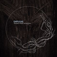 Empusae - Sphere from the Woods (by Nesisart) #music #album #cover #illustration #wood #graphic #design