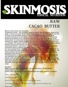 Learn why raw chocolate (cacao) is so much better than refined chocolate. It even tastes better than the refined cocoa found in most products. www,skinmosis.com