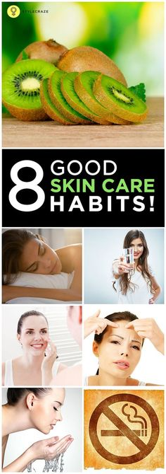 Top 8 Effective Skin Care Habits and Tips...