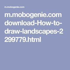 m.mobogenie.com download-How-to-draw-landscapes-2299779.html