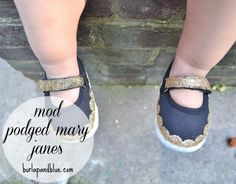 Mod Podge + Glitter = these darling Mary Jane's !