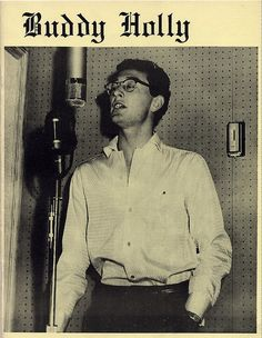 Buddy Holly - Lubbock, Texas, Stolen from another board. One of my first singing idols.