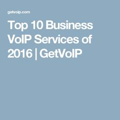 Top 10 Business VoIP Services of 2016 | GetVoIP http://www.netactivity.us/services/cloud-computing-services
