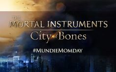 Help us celebrate 'THE MORTAL INSTRUMENTS: CITY OF BONES' with #SeeItAgainSunday and #MundieMomday