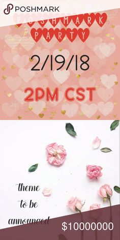 💕Poshmark Party💕 I'm thrilled to be hosting a categories Poshmark Party on Monday, February 19th at 12 pm PST. More details to come once the category is selected. 💕poshlove💕 Other