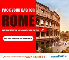 Want to explore #Rome in upcoming season? Then, get set ready to fly Rome at cheap flight tickets. FlightXpertUK brought #cheapflight deals for you. So, hurry to avail offer now. Call at:0207 183 8584