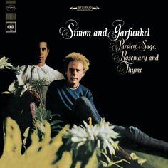 Parsley, Sage, Rosemary and Thyme ~ Simon & Garfunkel, http://www.amazon.com/gp/product/B00005NKKX/ref=cm_sw_r_pi_alp_.MiVqb14DC0A1
