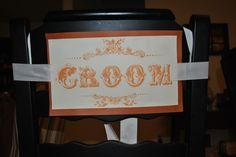 DIY groom sign!