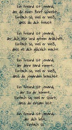 Ein Freund ist jemand...