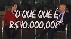 O que é 10.000, disse Dilma !!