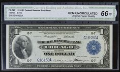 Lot 13: 1918 $1 Federal Reserve Bank Note Gem Unc. 66 CGA; FR-727; Chicago