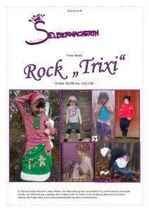 FREEBOOK Rock Trixi, mit Tasche oder Wenderock aus Jersey, Sweat, Fleece, Stretchjeans, Feincord, Strickstoff,….. für die Größen 92/98 bis 152/158