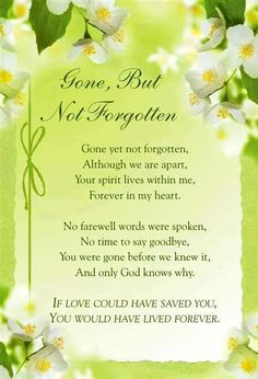 Gone but not forgotten quote via Carol's Country Sunshine on Facebook