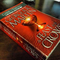 Game of Thrones - A Feast of Crows (4th book) by George R.R. Martin #books #booklover