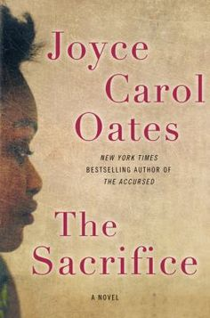 The Sacrifice by Joyce Carol Oates