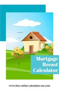 This calculator was featured in The Wall Street Journal! This calculator will show the reduced payment and interest savings from a mortgage recast, and create the re-amortization schedule. Debt Free Living, Living On A Budget, Frugal Living, Loan Lenders, Online Calculator, Inspirational Blogs, Get Out Of Debt, Financial Success