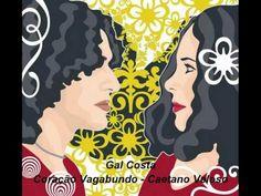 Coração Vagabundo - Gal Costa & Caetano Veloso