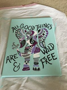 All good things are wild and free. Remake of a pin I liked