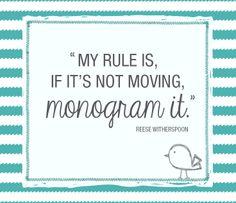Monogram it <3