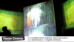 Remix Cinema: the collaborative making, deconstruction and distribution of digital artefacts, a workshop exploring the role of audio-visual remix practices in contemporary digital culture.