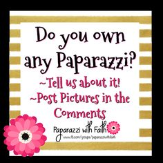 Want to have a Paparazzi Party and earn FREE BLING?  Join my group!!! www.fb.com/groups/paparazziwithfaith