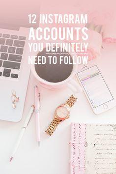 12 Instagram accounts you definitely need to follow