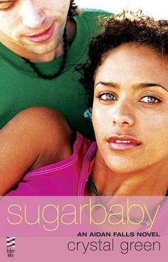 Good Choice Reading: Review: Sugarbaby by Crystal Green