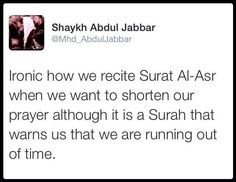 We are running out of time in this world  Surah Asr #Time #Namaaz #Salaah #Qur'aan #World #Dunya