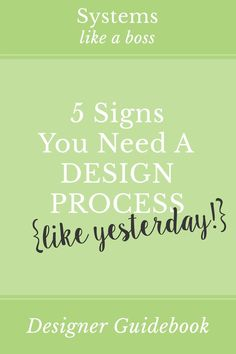 Check out these 5 telltale signs you need a freelance web design process - plus, how I've solved each one in my business. Includes a FREE fillable Design Process Worksheet!