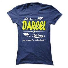 its a DARCEL Thing You Wouldnt Understand ! - T Shirt,  - #tshirt typography #sweater upcycle. ORDER HERE => https://www.sunfrog.com/Names/its-a-DARCEL-Thing-You-Wouldnt-Understand--T-Shirt-Hoodie-Hoodies-YearName-Birthday-32830899-Ladies.html?68278