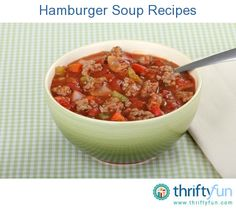 This page contains hamburger soup recipes. When looking for main course soups, consider the many variations of hamburger soup.