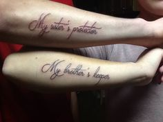 My sister's protector, my brother's keeper. Perfect brother sister tattoo!