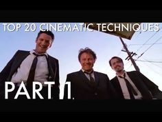 Top 20 Amazing Cinematic Techniques Part 1.